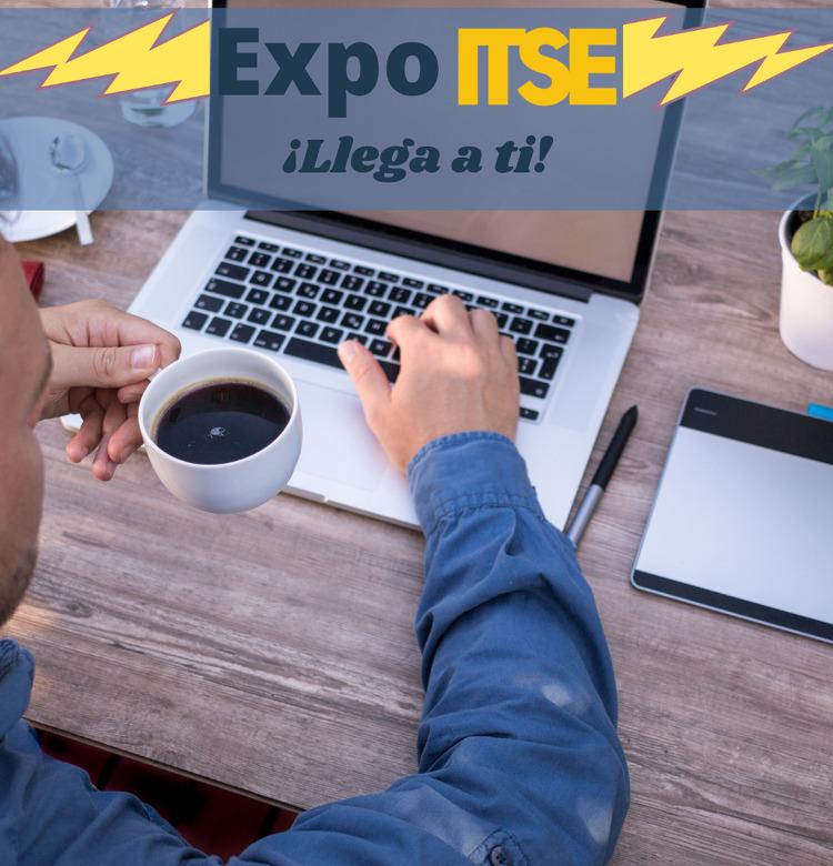 Imagen de portada EXPO ITSE Llega a ti